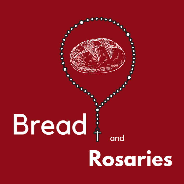 Bread and Rosaries